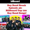 Episode 40: Billboard's Top 100 Boy Band Songs!