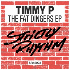 Timmy P - The Fat Dingers EP