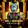 Let The Music Take Control (XVLA Remix) [FREE DL] - W&W vs Blasterjaxx