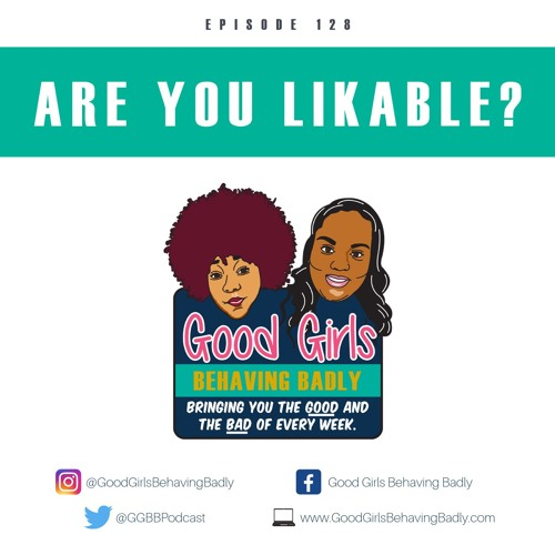 Episode 128: Are You Likable?