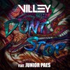 Villey - Don't Stop Ft. Junior Paes [FREE DOWNLOAD]