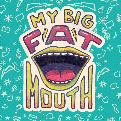 My Big Fat Mouth - Lying