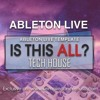Tech House Ableton Live Template - Is This All By Saftik.MP3