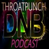 Throatpunch Drum And Bass Podcast With DJ Faysha Episode 021 -20 May 2019
