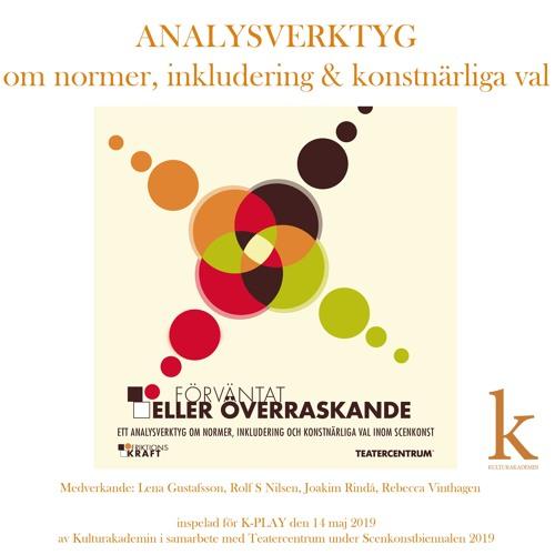 #94 Analysverktyg – om normer, inkludering & konstnärliga val inom scenkonst (LIVE: 2019-05-14)