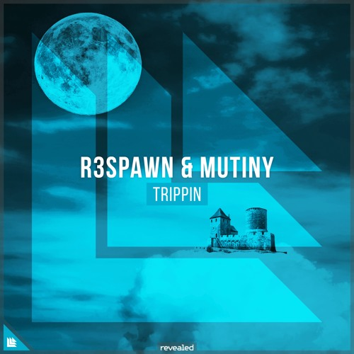 R3SPAWN & Mutiny - Trippin [FREE DOWNLOAD]