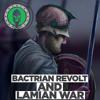 1.2. Bactrian Revolt and Lamian War