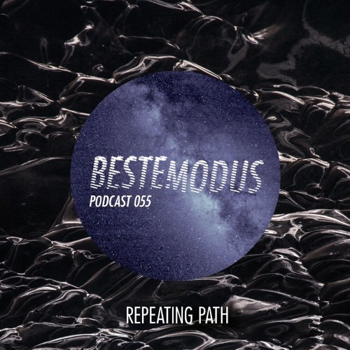 Beste Modus Podcast 55 - Repeating Path