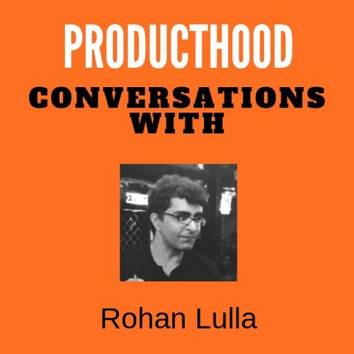 Conversations with Rohan Lulla, Product Manager at LogiNext