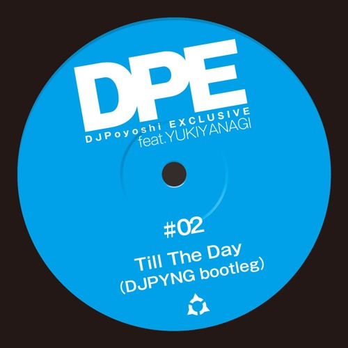 Till The Day(DJ PYNG Bootleg)