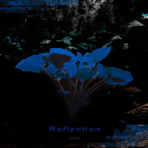 thys - Reflection [EP] 2019