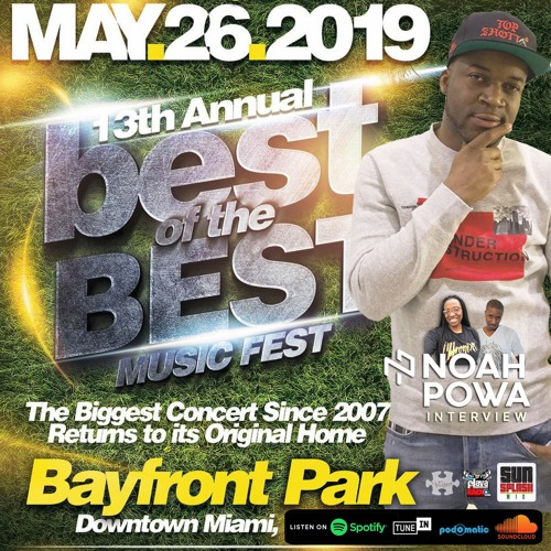 Noah Powa 2019 Best of the Best Concert Interview