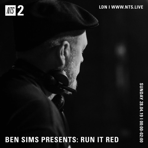 BEN SIMS pres RUN IT RED 52. APR 2019