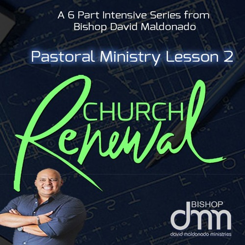 Pastoral Ministry Lesson 2 Church Renewal