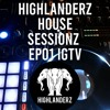 House Sessionz EP01 IGTV