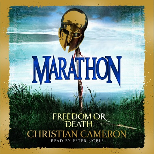 Marathon by Christian Cameron, read by Peter Noble
