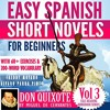 Easy Spanish Short Novels for Beginners: With 60+ Exercises & 200-Word Vocabulary -