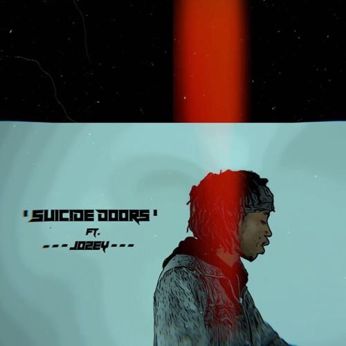 'Suicide Doors' Ft. Jozey