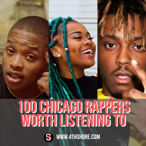 100 Chicago Rappers/Hip Hop Artists Playlist