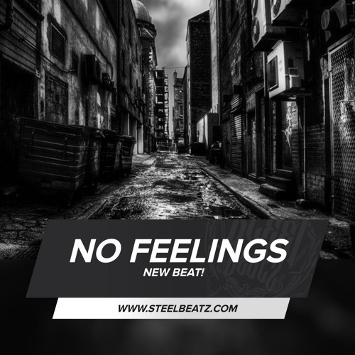 Instrumental - No Feelings (Dark Rap Beat by Steel Beatz)