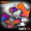 D4NNY K - I Don't Care