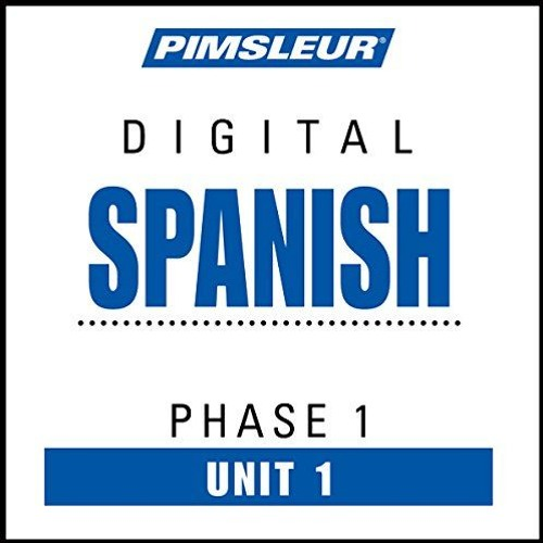Spanish Phase 1, Unit 01 By Pimsleur Audiobook Sample by