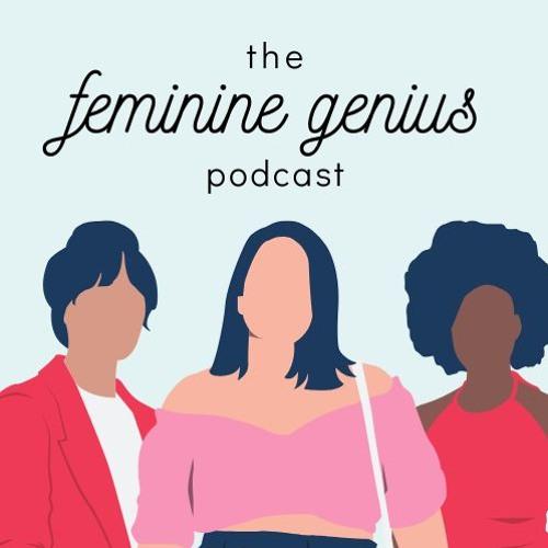 Trailer: The Feminine Genius Podcast