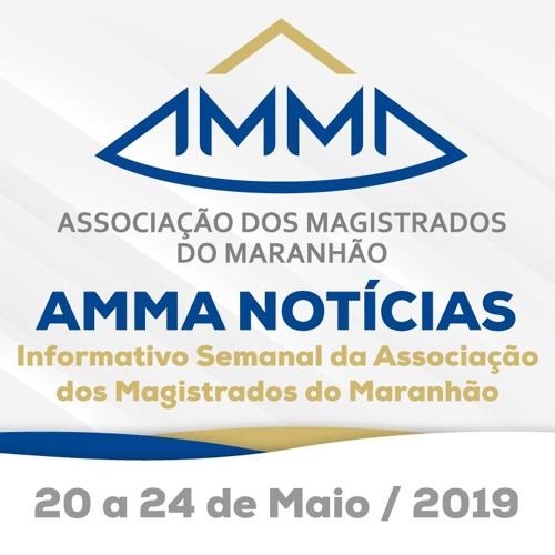 AMMA - NOTÍCIAS - 20A24 - 05 - 2019