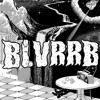 BLVRRB - TWISTED METAL (FREE DOWNLOAD)