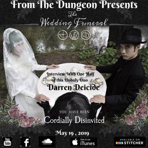 Episode 40 : Reverend Darren Deicide (The Wedding Funeral)