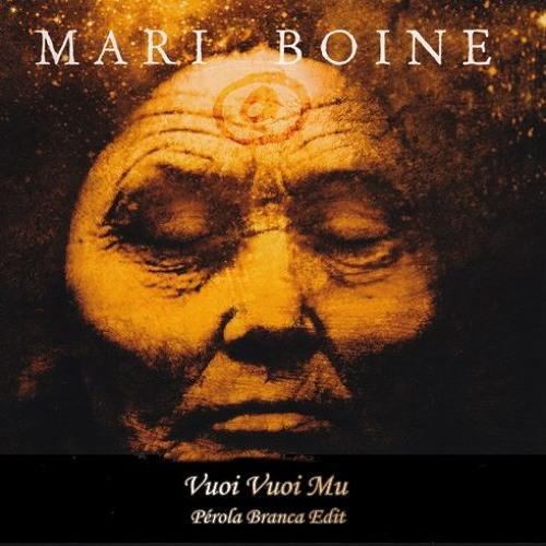 Mari Boine - Vuoi Vuoi Mu (Pérola Branca Edit)