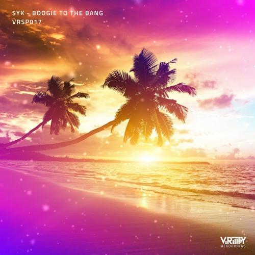 Ibiza Sampler 2019 | SYK - Boogie To The Bang (Radio Edit)