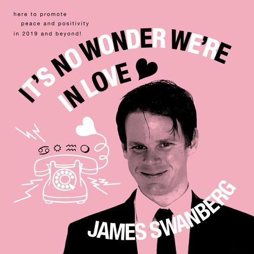James Swanberg - It's No Wonder We're In Love