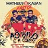 Matheus & Kauan, Anitta, PD Project  - Ao Vivo e a Cores (DJ PhaRRá & DJ D-BluE Remixtended) TEASER