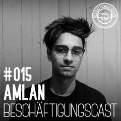 BeschäftigungsCast #015 - Amlan