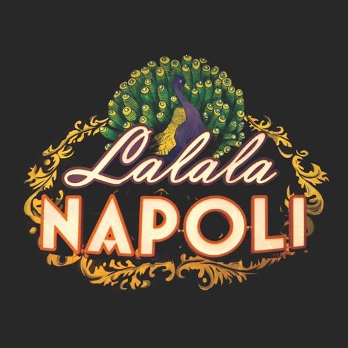 LALALA NAPOLI - Lalala live