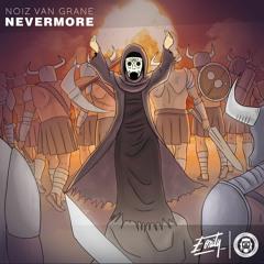 NoiZ Van Grane - Nevermore [Eonity Exclusive]