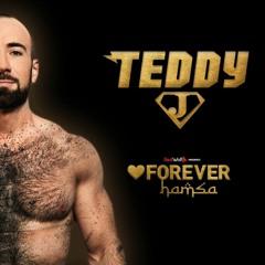 Teddy J - Forever Hamsa ♥ Podcast