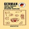 German: Travel Phrases for English Speaking Travelers By Sarah Retter Audiobook Sample