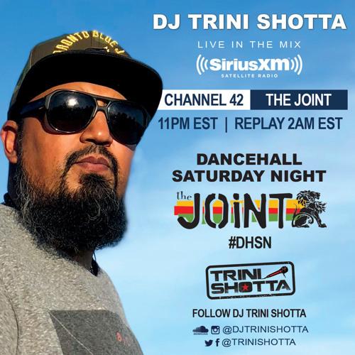 Trini Shotta - SiriusXM The Joint Dancehall Saturday Night May 19 2019