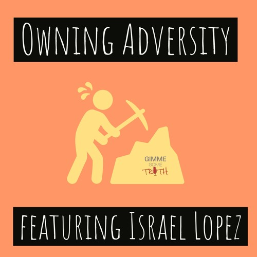 Owning Adversity feat. Israel Lopez
