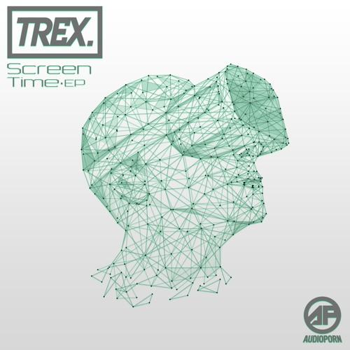 Trex - Screen Time [Bassrush Premiere]