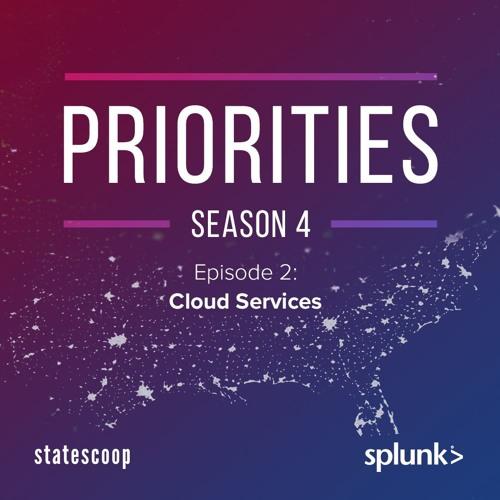 Priorities — Season 4, Episode 2: Cloud Services