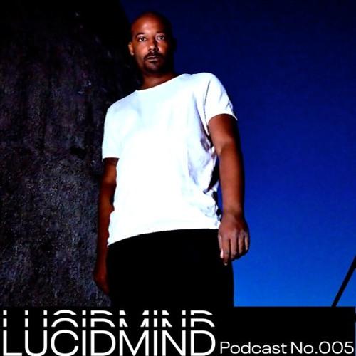 LUCIDMIND Podcast No.005 [Eònan]