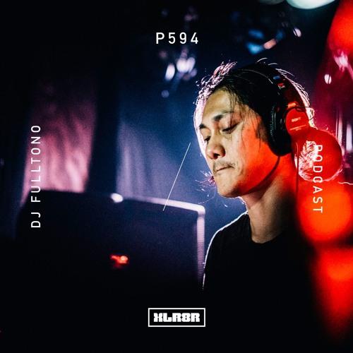 XLR8R Podcast 594: DJ Fulltono