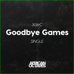 Goodbye Games (Trap Remix)