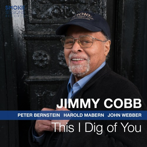 "Jimmy Cobb ""This I Dig Of You"""
