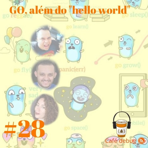 """#28 GO além do """"hello world"""""""