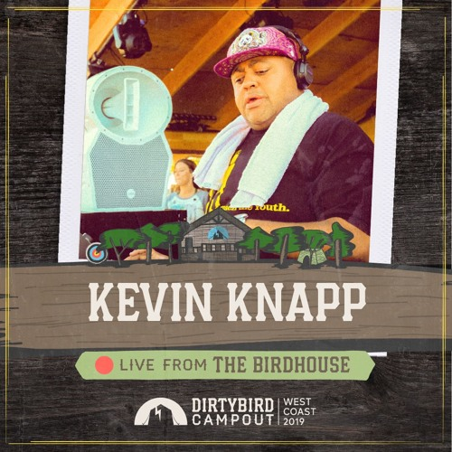 Kevin Knapp Live from Dirtybird Campout 2018