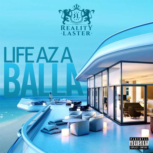 Reality Laster - Life Az A Balla (Official Audio)